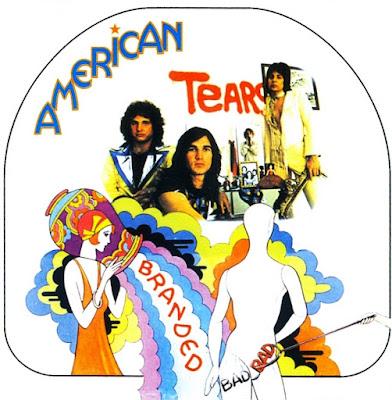 American Tears ~ 1974 ~ Branded Bad