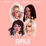 Rita Ora - Girls (feat. Cardi B, Bebe Rexha & Charli XCX) [Martin Jensen Remix] - Single Cover
