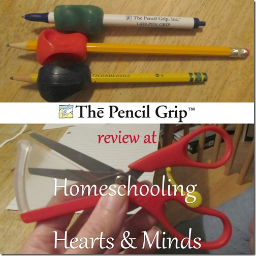 Review of the Pencil Grip and Ultra Safe Safety Scissors at Homeschooling Hearts & Minds