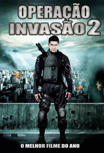 Baixar Filme Operação Invasão 2 Torrent