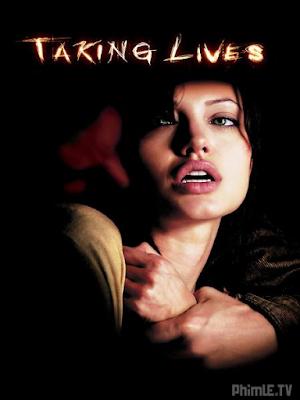 Phim Đoạt mạng - Taking Lives (2004)