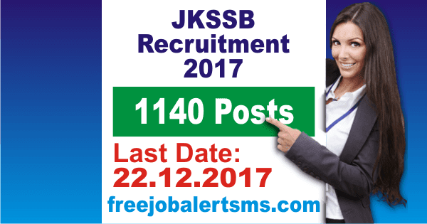 JKSSB Recruitment 2017 for 1140 JE, Draftsman, Asst & Other Posts