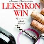 """Sławomir Chrzczonowicz """"Leksykon win"""", Wydawnictwo Olesiejuk, Ożarów Mazowiecki 2013.jpg"""