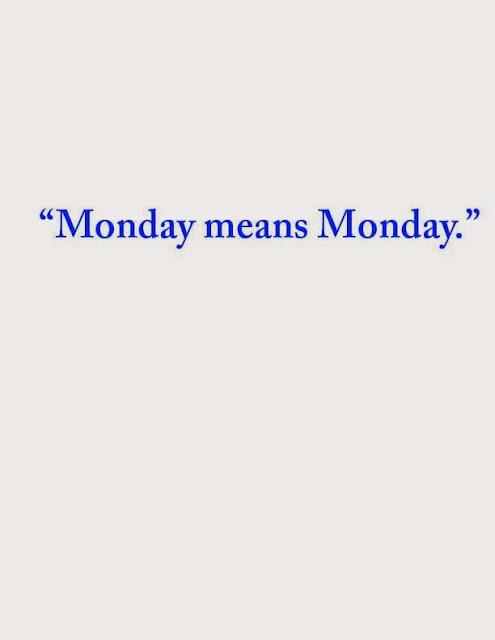 Monday-means-Monday