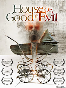 Ngôi Nhà Của Quỷ Dữ - House Of Good And Evil poster