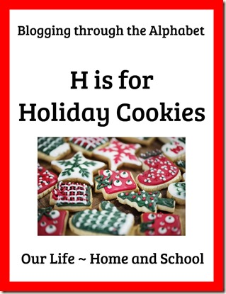 H is for Holiday Cookies