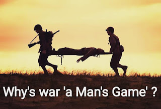 Why is War a Man's Game?