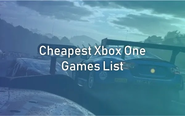 Cheapest Xbox One Games