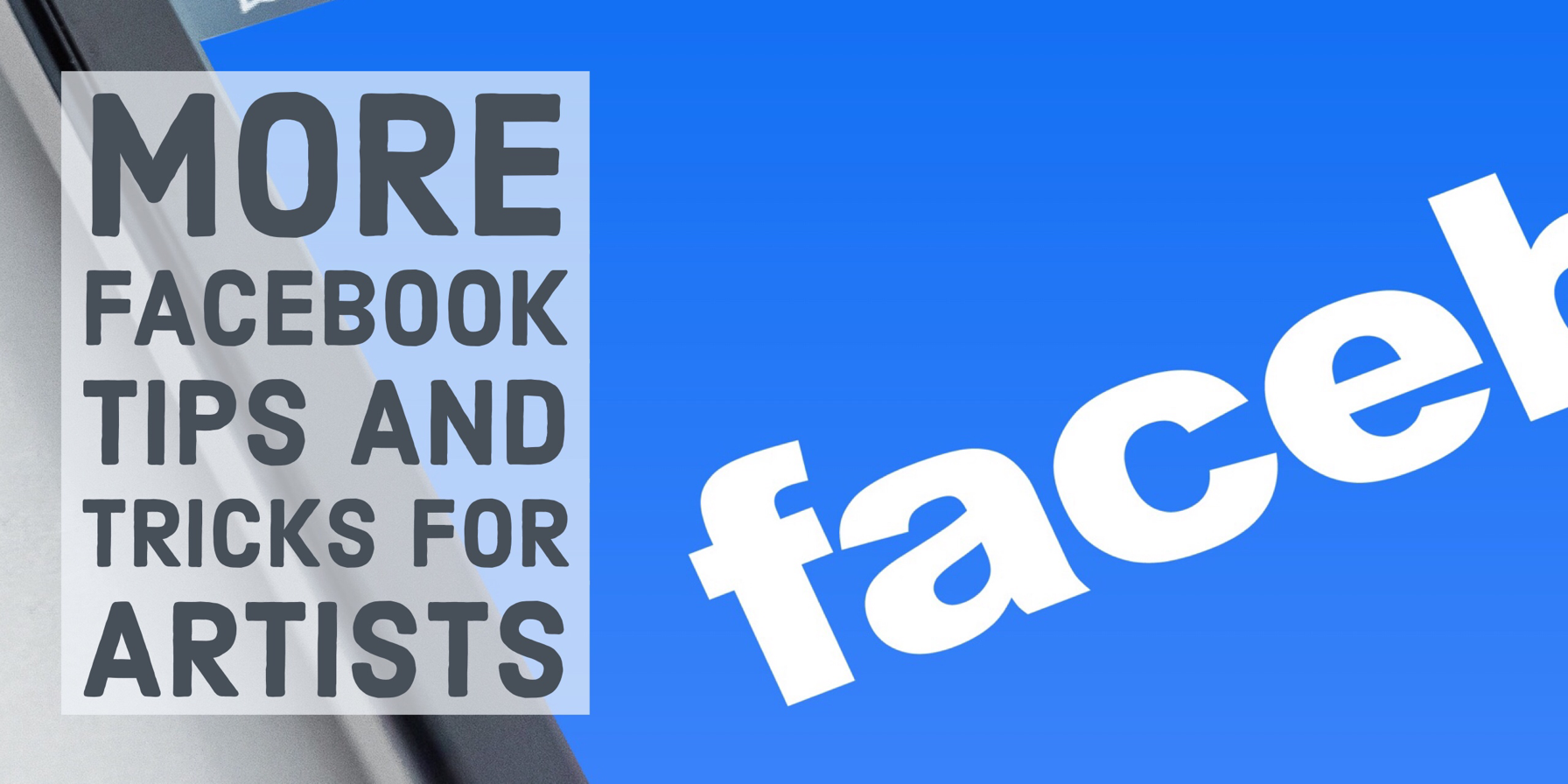 more Facebook tips and tricks for artists marketing art