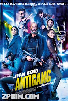 Biệt Đội Chống Gangster - Antigang (2015) Poster