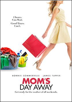 Baixar Dia de Folga da Mamãe Dual Audio Download Grátis