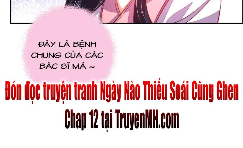 Ngày Nào Thiếu Soái Cũng Ghen chap 11 - Trang 46