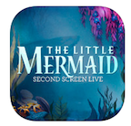 Experience Disney's The Little Mermaid Like Never Before with the Second Screen Live App