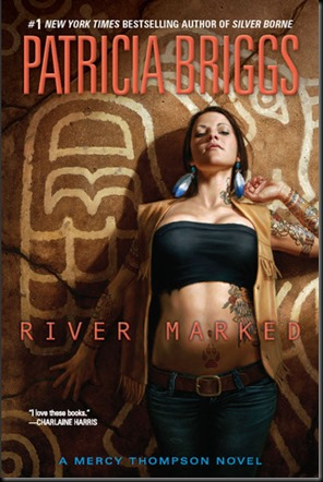 River Marked  (Mercy Thompson #6)