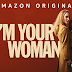 REVIEW of AMAZON PRIME'S UNPREDICTABLE MYSTERY-CRIME DRAMA  'I'M YOUR WOMAN'