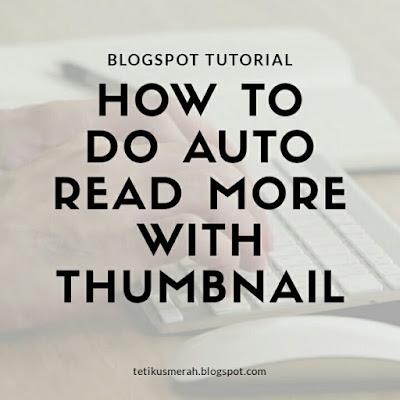 Auto read more dengan thumbnail