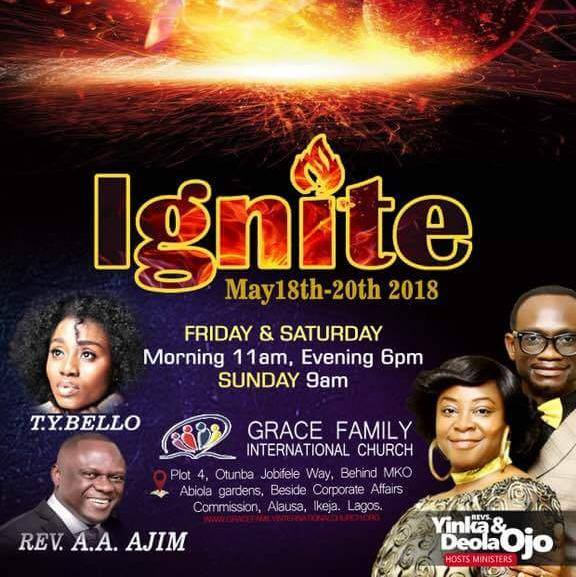 #GficIgnite2018: Grace Family International Church Presents 3-Days Annual Conference(You Must Attend)