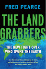 The Land Grabbers: The New Fight over Who Owns the Earth by Fred Pearce On Sale May 29, 2012 Hardcover $27.95  http://www.beacon.org/productdetails.cfm?PC=2261