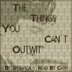 the things you can't outwit podcover
