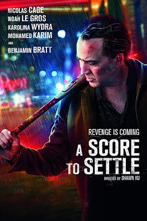 Poster Of Hollywood Film Watch Online A Score to Settle 2019 Full Movie Download Free Watch Online 300MB