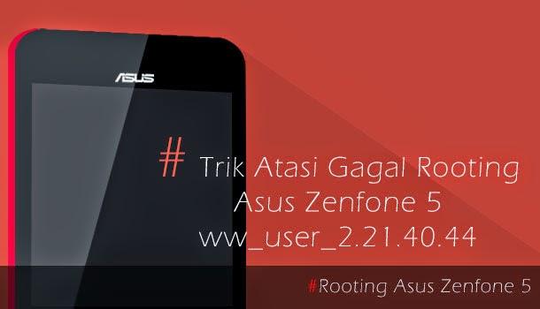 Rooting Asus Zenfone 5