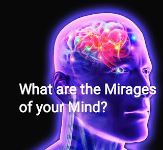 What are the Mirages of your Mind?