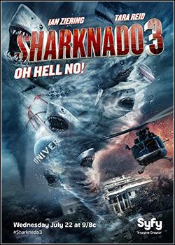 Sharknado 3: Oh Não