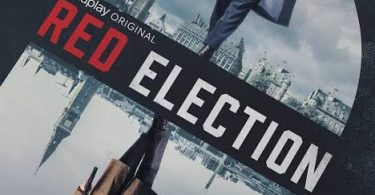 SERIES: Red Election Season 1 Episode 1 – 10 (Complete)