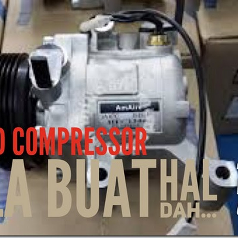 AIRCOND COMPRESSOR Mula Buat Hal Dah...