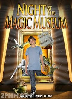 Đêm Ở Viện Bảo Tàng Ma Thuật - Night At The Magic Museum (2012) Poster