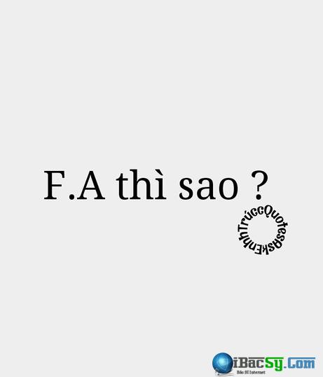 FA là gì và giải thích ý nghĩa của từ này? + Hình 7