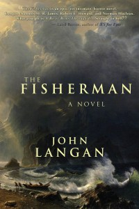 The Fisherman John Langan