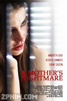 Đêm Ác Mộng Của Mẹ - A Mother's Nightmare (2012) Poster