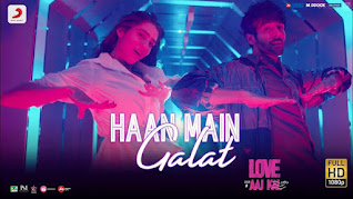 HAAN MAIN GALAT LYRICS – Love Aaj Kal | Arijit Singh