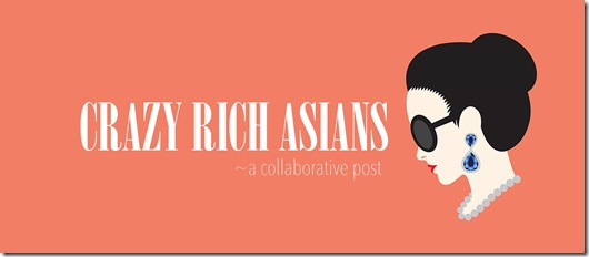 Crazy Rich Asians Collab Post