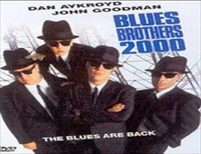 فيلم Blues Brothers 2000