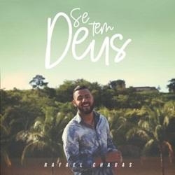 Capa Se Tem Deus – Rafael Chagas