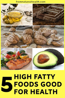 Avocado, Drak Chocolate, Fish, Nuts, Olive Oil is High Fatty Foods Good for Health