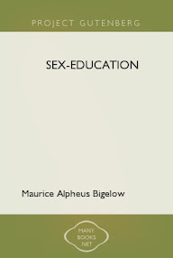 Cover of Maurice Alpheus Bigelow's Book Sex Education A Series Of Lectures