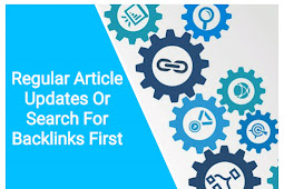 Regular Article Updates Or Search For Backlinks First