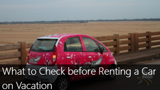 What to check before renting a car on vacation