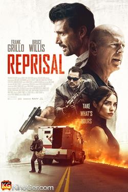 Reprisal – Nimm Dir, was Dir gehört! (2018)