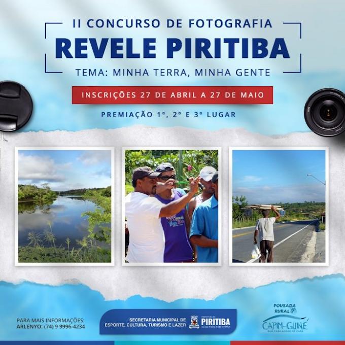 """II Concurso de Fotografia: """"Piritiba, Minha Terra, minha Gente"""""""