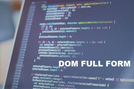 DOM full form और  DOM क्या होता है? with Example