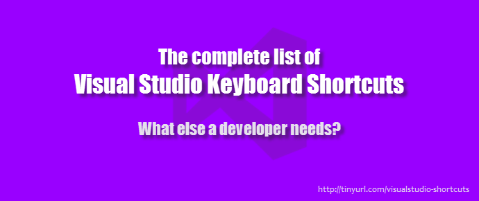 The complete list of Visual Studio (2012/2013/2015) keyboard shortcuts (www.kunal-chowdhury.com)
