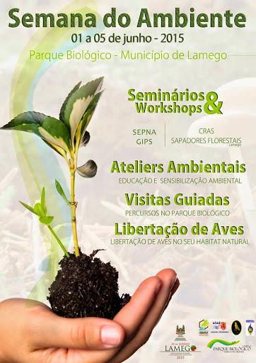 Semana do Ambiente - Parque Biológico da Serra das Meadas - 01 a 05 de Junho