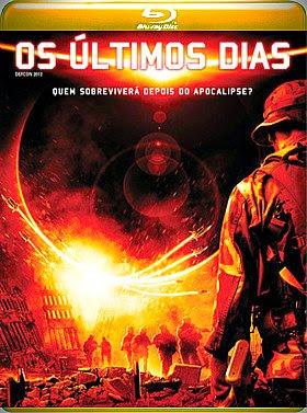 Filme Poster Os Últimos Dias BDRip XviD Dual Audio & RMVB Dublado