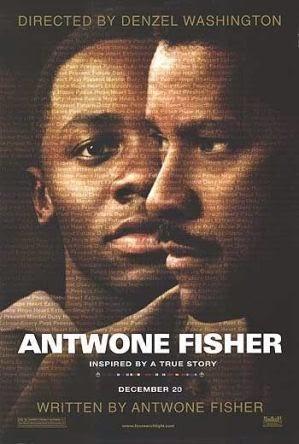 Antwone Fisher - Tìm lại cuộc đời