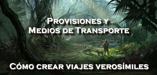 banner como crear viajes versoimiles medios de transporte y comida para aventeruros novela de fantasia