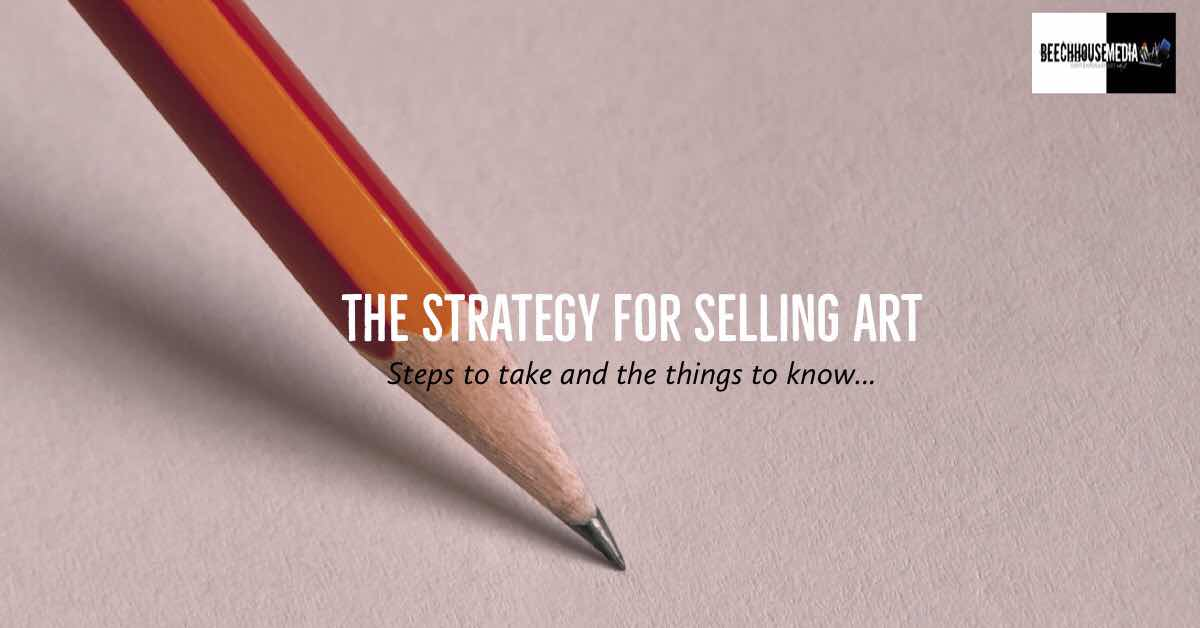the Strategy for Selling Art